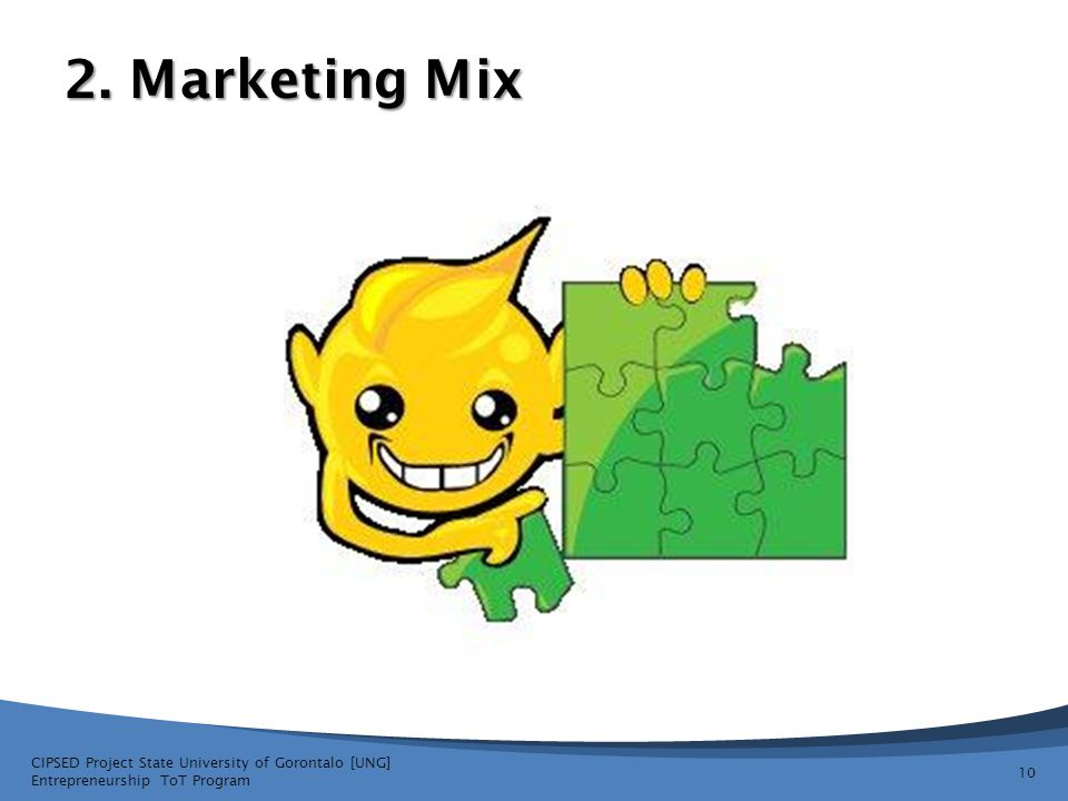 2. Marketing Mix CIPSED Project State University of Gorontalo [UNG]